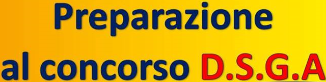 CORSO DI PREPARAZIONE AL CONCORSO D.S.G.A.